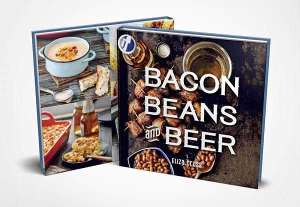 Bacon Beans and Beer Cookbook