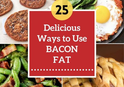 25 ways to use bacon fat